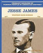 Jesse James: Western Bank Robber