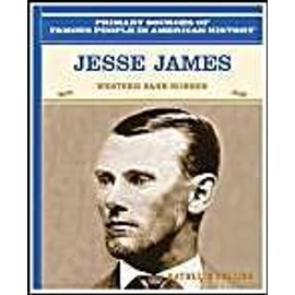 Jesse James: Western Bank Robber - Kathleen Collins