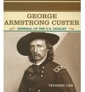 George Armstrong Custer - Theodore Link