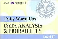 Daily Warm-Ups: Data Analysis and Probability Level II - Walch