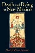 Death and Dying in New Mexico - Will De Chaparro, Martina