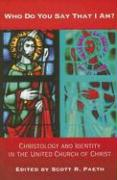 Who Do You Say That I Am?: Christology and Identity in the United Church of Christ
