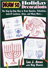 Draw 50 Holiday Decorations (Turtleback School & Library Binding Edition) - Lee J. Ames, Ray Burns