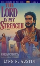 Lord is My Strength - Lynn N Austin