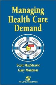 Managing Health Care Demand