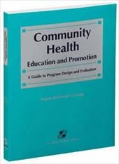 Community Health Education and Promotion: A Guide to Program Design and Evaluation - Aspen Reference Group / Health & Science Development Group / Aspen