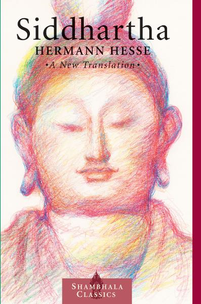 Siddhartha: A New Translation Hermann Hesse Author