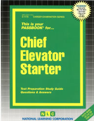 Chief Elevator Starter - National Learning Corporation