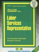 Labor Services Representative: Test Preparation Study Guide, Questions & Answers