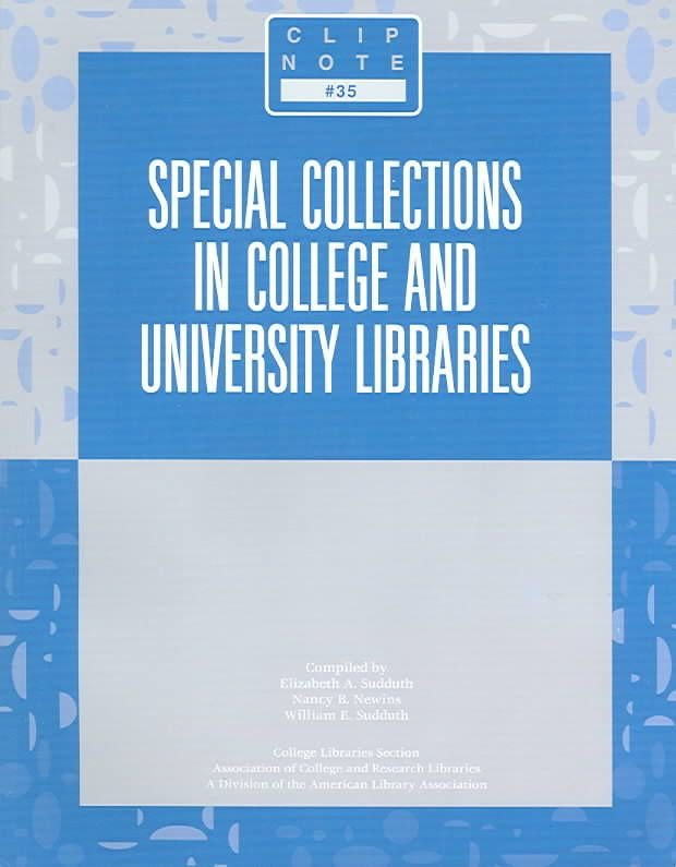 Special Collections in College and University Libraries