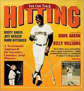 You Can Teach Hitting - Baker, Dusty / Bittinger, Marvin L. / Mercer, Jeffrey R.
