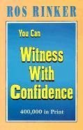 You Can Witness with Confidence - Rinker, Rosalind