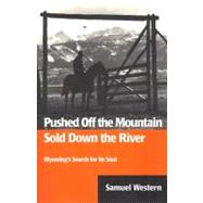 Pushed off the Mountain : Sold Down the River - Western, Samuel