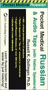 Pocket Medical Russian Package Multi Media (Book with Audio Cassette) with Cassette(S) - Dollinger, Russell K. Dollinger