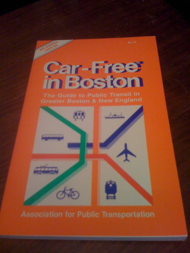 Car-Free in Boston: The Guide to Public Transit in Greater Boston & New England (6th ed)