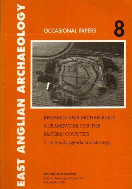 Research and Archaeology: A Framework for the Eastern Counties