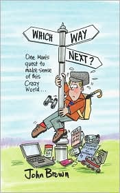 Which Way Next - John Brown