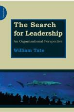 The Search for Leadership - William Tate