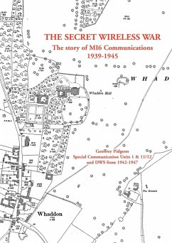 The Secret Wireless War - Pidgeon, Geoffrey