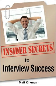Insider Secrets To Interview Success - Matt Kirkman