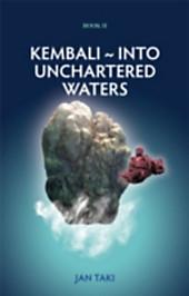 Kembali ~ Into Unchartered Waters