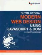 DHTML Utopia: Modern Web Design: Using JavaScript & DOM
