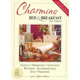 Charming Bed and Breakfast in New Zealand 2005 - B Newman,U Newman