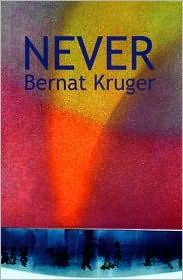 Never - Bernat Kruger