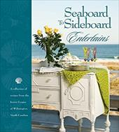 Seaboard to Sideboard Entertains - The Junior League of Wilmington Inc