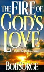 Fire of Gods Love - Bob Sorge