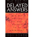 Fire of Delayed Answers - Bob Sorge