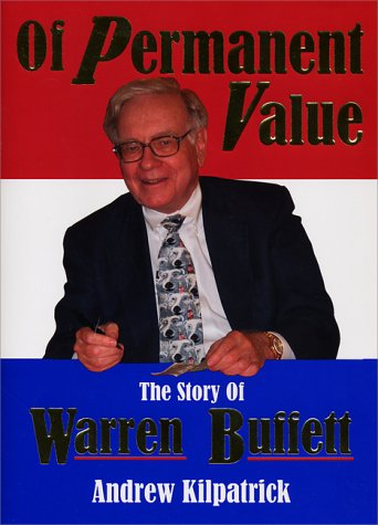 Of Permanent Value: The Story of Warren Buffett/More in '04, California Edition