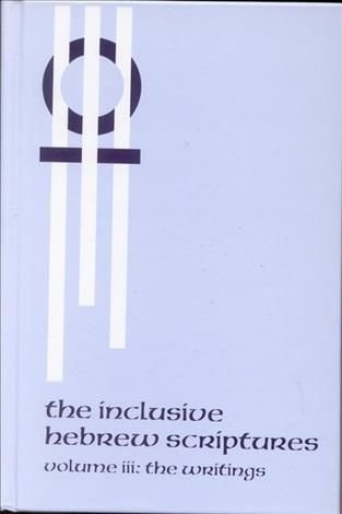 The Inclusive Hebrew Scriptures: v. III - Priests for Equality