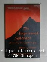 The Imprisoned Splendor,Discovering Your Spiritual Self - Wasner, Robert A.