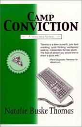 "Camp Conviction: A Serena Wilcox Mystery, the ""Pizza Loving Detective"" Series - Thomas, Natalie Buske"