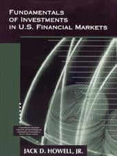 Fundamentals of Investments in U.S. Financial Markets - Howell, Jack D.