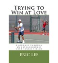 Trying to Win at Love - Eric Lee