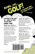 Kelly, Ann: Ready, Set, Golf! an Essential Guide for Young Golfers