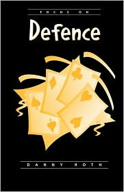 Focus On Defense - Danny Roth