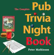 The Complete Pub Trivia Night Book
