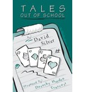 Tales out of School - David Silver