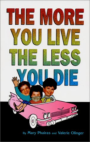 The More You Live, the Less You Die