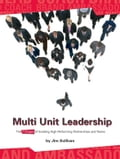Multiunit Leadership: The 7 Stages of Building High-Performing Partnerships and Teams - Sullivan, Jim MD