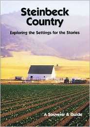 Steinbeck Country: Exploring the Settings for the Stories - David A. Laws