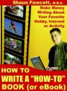 "How to Write a ""How-To"" Book (or eBook)"