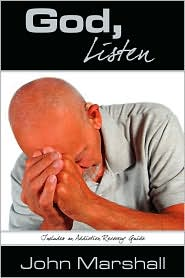 God, Listen! - John Marshall