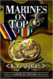 Marines on Top - A.X. Wykat