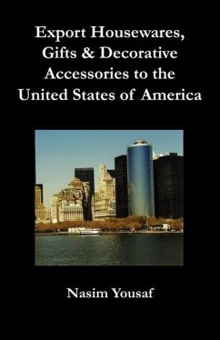 Export Housewares, Gifts & Decorative Accessories to the United States of America - Yousaf, Nasim