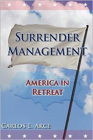 Surrender Management - Carlos L Arce