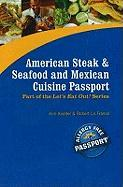 American Steak & Seafood And Mexican Cuisine Passport (Let's Eat Out!)